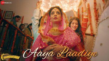 Aaya Laadiye Lyrics – Doordarshan