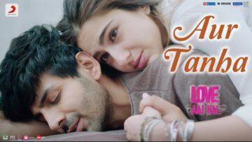 Aur Tanha Lyrics - Love Aaj Kal