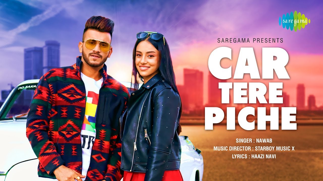 CAR TERE PICHE LYRICS – Nawab