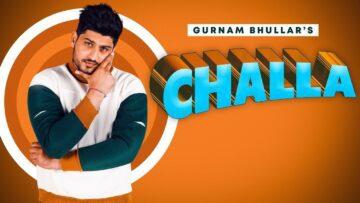 Challa Lyrics – Gurnam Bhullar