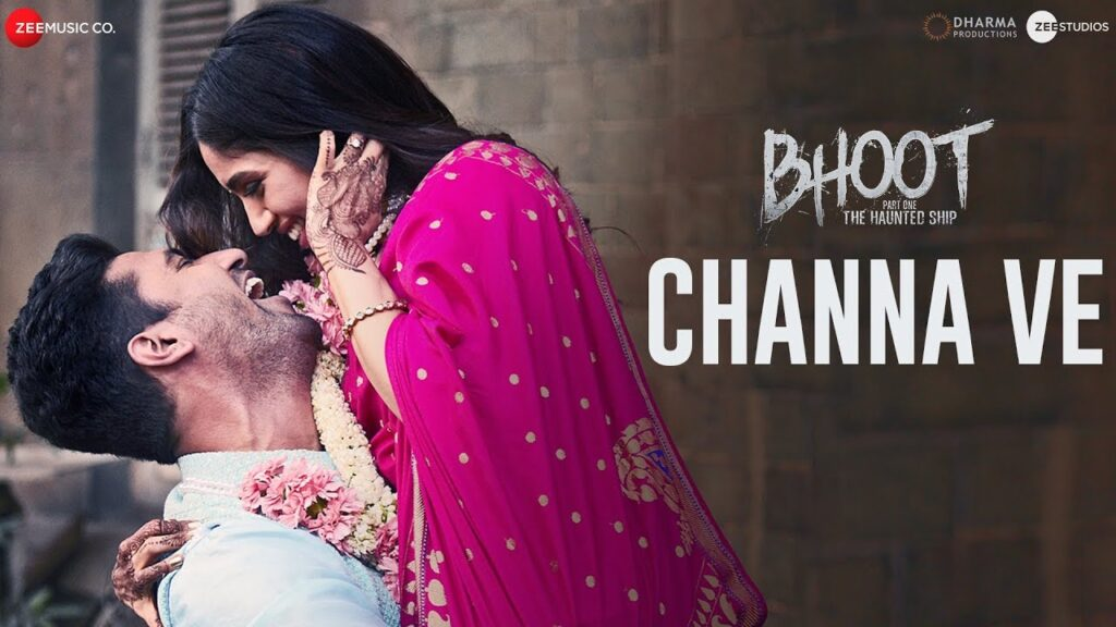 Channa Ve Lyrics – Bhoot
