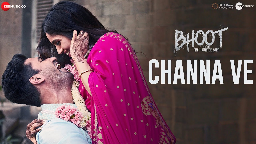 Channa Ve Lyrics – Bhoot