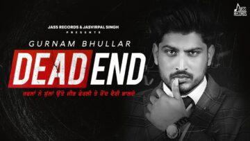 Dead End Lyrics - Gurnam Bhullar