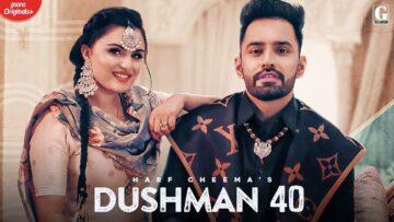 Dushman 40 Lyrics - Harf Cheema, Gurlej Akhtar