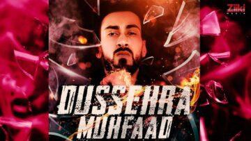 Dussehra Lyrics - Muhfaad