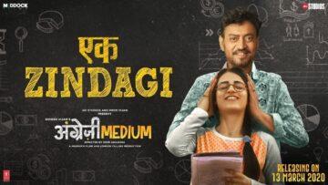 Ek Zindagi Lyrics - Angrezi Medium