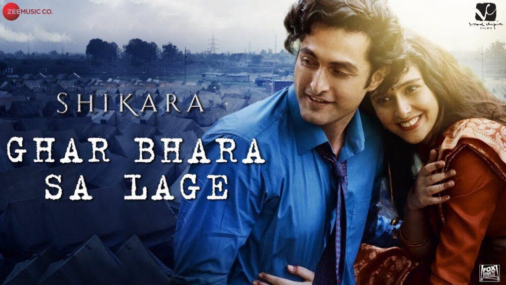 Ghar Bhara Sa Lage Lyrics – Shikara