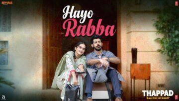 Hayo Rabba Lyrics - Thappad