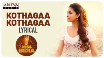 Kotthaga Kotthaga Lyrics - Miss India