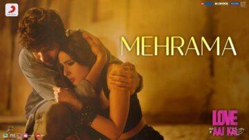 MEHRAMA LYRICS – Love Aaj Kal