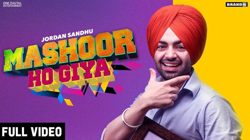 Mashoor Ho Giya Lyrics - Jordan Sandhu