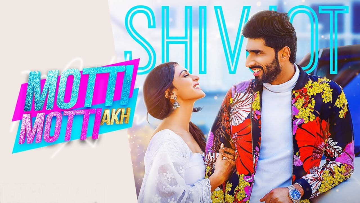Motti Motti Akh Lyrics - Shivjot | Gurlej Akhtar