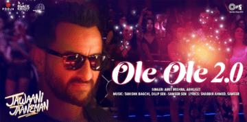 Ole Ole 2.0 Lyrics - Jawaani Jaaneman