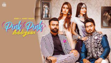Pink Pink Addiyaan Lyrics - Jigar   Amrit Maan