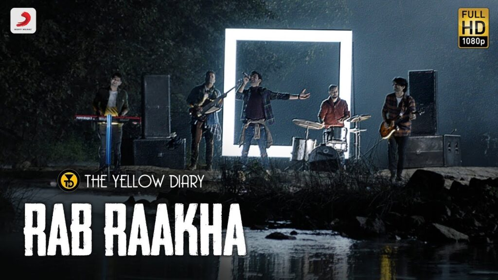 Rab Raakha Lyrics - The Yellow Diary