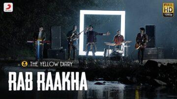 Rab Raakha Lyrics - The Yellow Diary