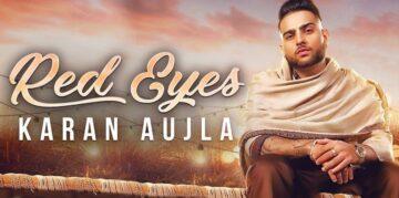 Red Eyes Lyrics - Karan Aujla