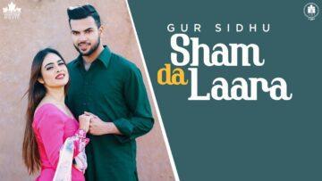 Sham Da Laara Lyrics - Gur Sidhu   Neha Malik