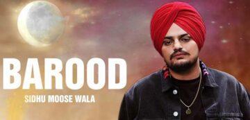 Barood Lyrics - Sidhu Moose Wala