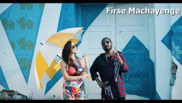 Firse Machayenge Lyrics - Emiway