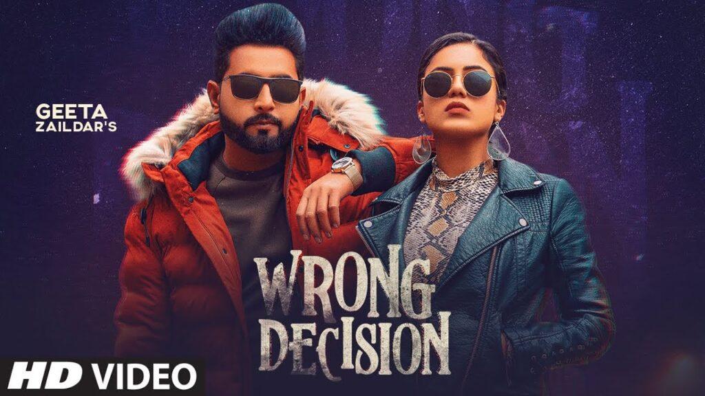 Wrong Decision Lyrics – Geeta Zaildar