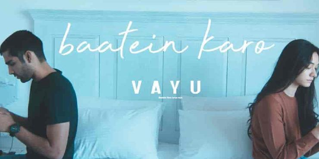 Baatein Karo Lyrics - Vayu