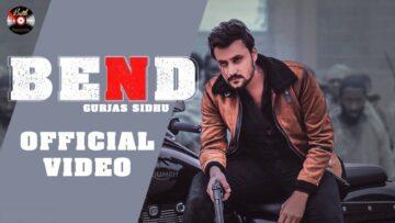Bend Lyrics - Gurjas Sidhu