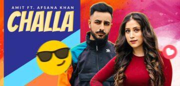 Challa Lyrics - Amit | Afsana Khan
