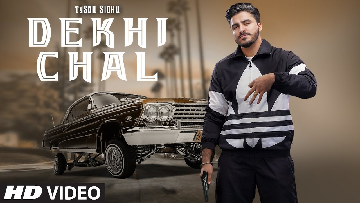 Dekhi Chal Lyrics - Tyson Sidhu