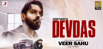 Devdas Lyrics - Veer Sahu