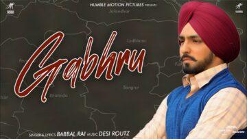 Gabhru Lyrics - Babbal Rai
