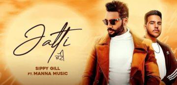 Jatti Lyrics - Sippy Gill