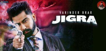 Jigra Lyrics - Varinder Brar