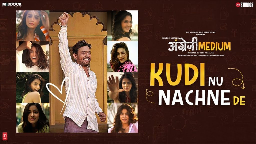 Kudi Nu Nachne De Lyrics - Angrezi Medium