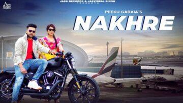 Nakhre Lyrics - Peeku Garaia