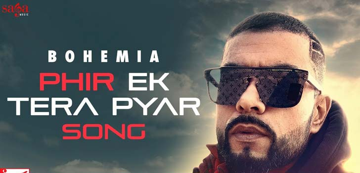 Phir Ek Tera Pyar Lyrics - Bohemia