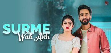 Surme Wali Akh Lyrics - Hardeep Grewal, Nitika Jain