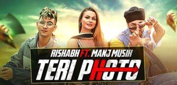 Teri Photo Lyrics - Rishabh Ft Manj Musik