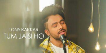 Tum Jaisi Ho Lyrics - Tony Kakkar