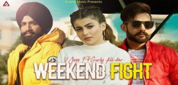 Weekend Fight Lyrics - V Jass   Gurlej Akhtar