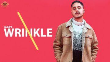 Wrinkle Lyrics - Yaad