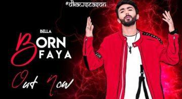 Born Faya Lyrics - Bella