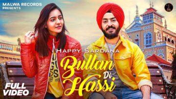 Bullan Di Hassi Lyrics - Happy Sardana