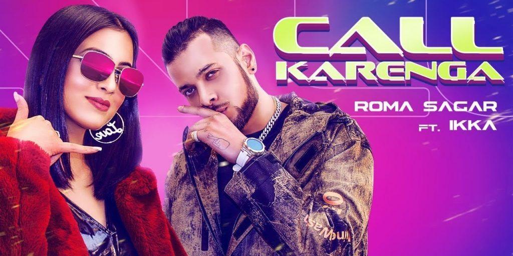 Call Karenga Lyrics - Roma Sagar Ft Ikka