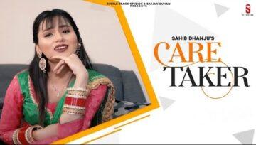 Care Taker Lyrics - Sahib Dhanju
