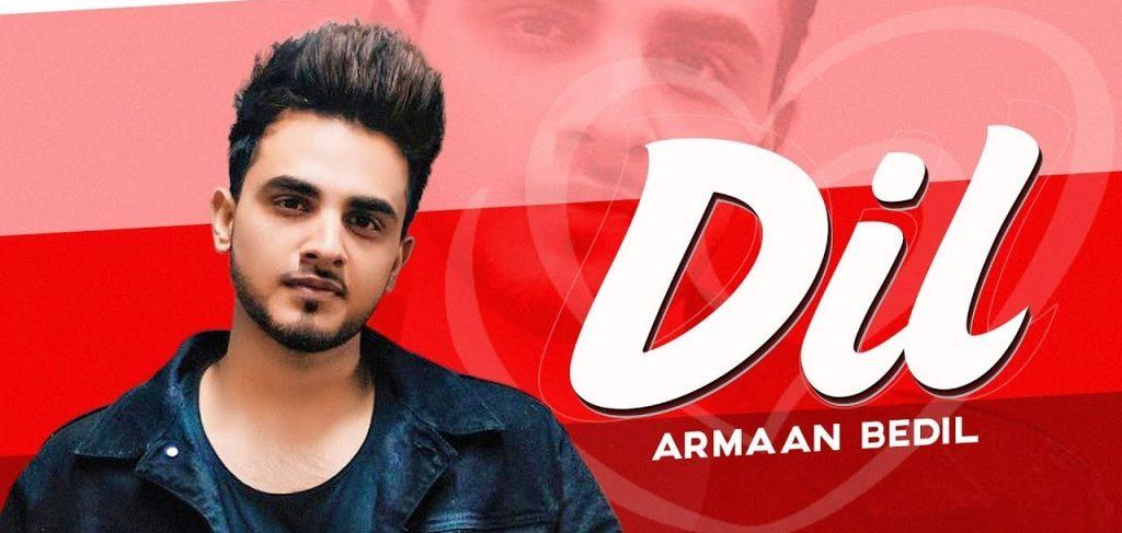 Dil Lyrics - Armaan Bedil Ft. Raashi Sood