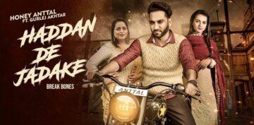 Haddan De Jadake Lyrics - Honey Anttal Ft Gurlez Akhtar