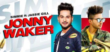 Jonny Waker Lyrics - Jassi Gill x Simmie