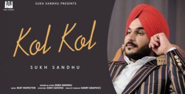 Kol Kol Lyrics - Sukh Sandhu