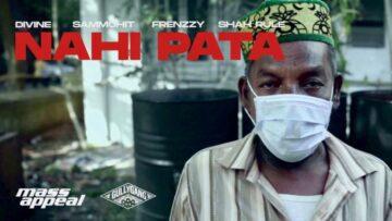 Nahi Pata Lyrics - DIVINE, Sammohit, Frenzzy, Shah Rule